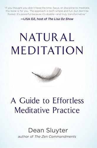 9780399171413: Natural Meditation: A Guide to Effortless Meditative Practice