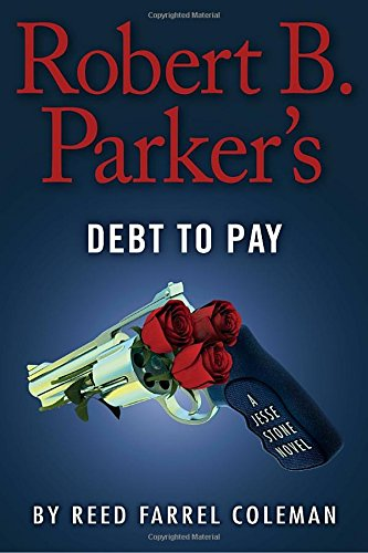 9780399171437: Robert B. Parker's Debt to Pay (A Jesse Stone Novel)