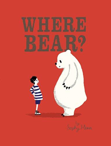 9780399171581: Where Bear?
