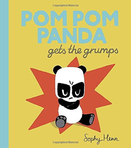 9780399171598: Pom Pom Panda Gets the Grumps