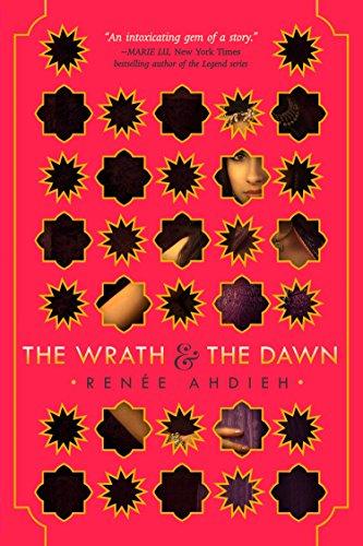 The Wrath and the Dawn: Ahdieh, Renée