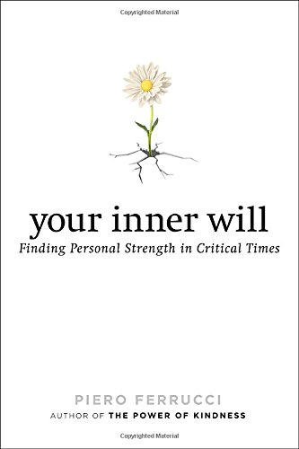 9780399171840: Your Inner Will: Finding Personal Strength in Critical Times