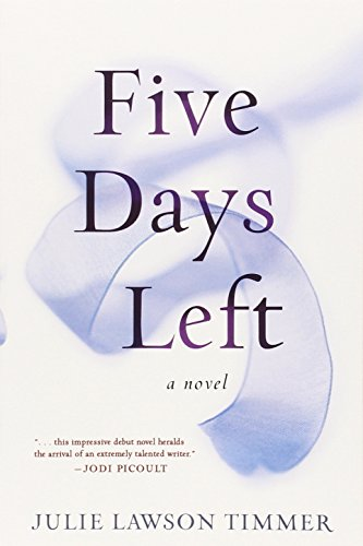 9780399172694: Five Days Left: A Novel