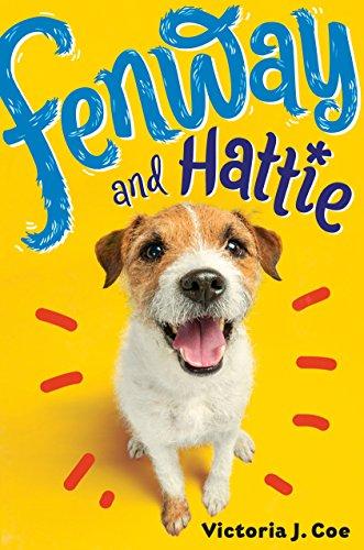 Fenway and Hattie: Victoria J. Coe