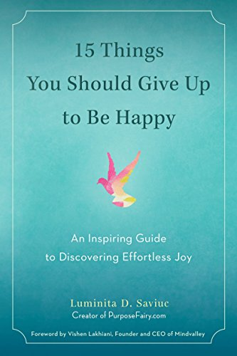 9780399172823: 15 Things You Should Give Up to Be Happy: An Inspiring Guide to Discovering Effortless Joy