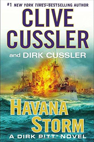 Havana Storm: A Dirk Pitt Adventure: Cussler, Clive, Cussler, Dirk