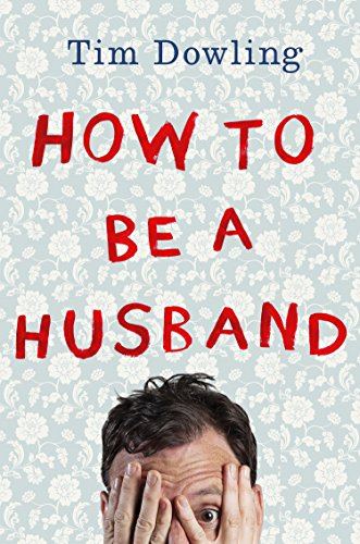 9780399172939: How to Be a Husband
