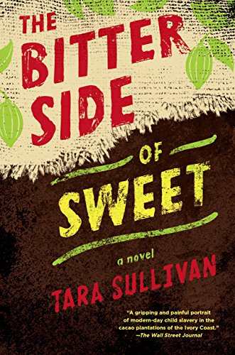 Bitter Side of Sweet, The: Tara Sullivan