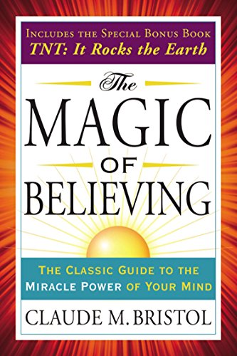 9780399173226: The Magic of Believing: Includes T.n.t.: It Rocks the Earth