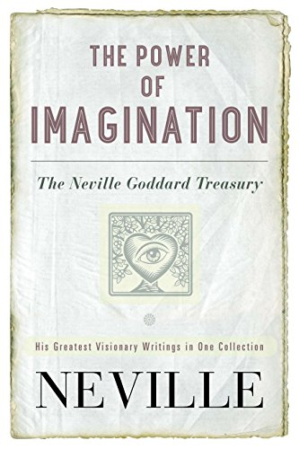 9780399173271: The Power of Imagination: The Neville Goddard Treasury