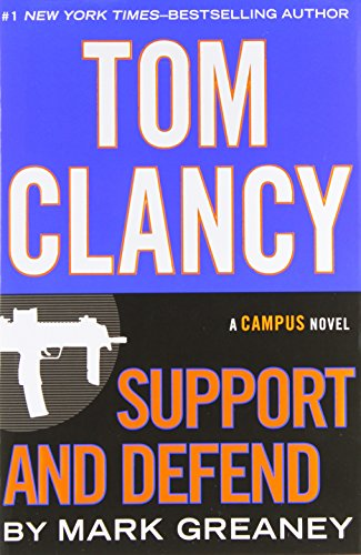 Tom Clancy Support and Defend: Greaney, Mark