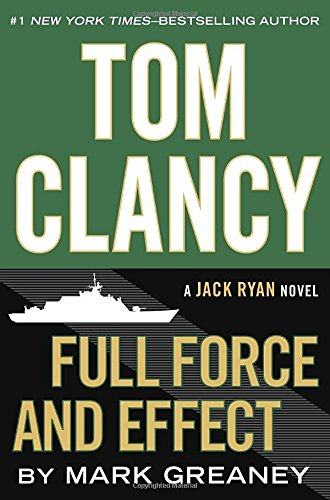 9780399173356: Full Force and Effect (Jack Ryan)