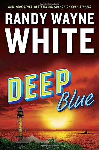 Deep Blue (A Doc Ford Novel): Randy Wayne White