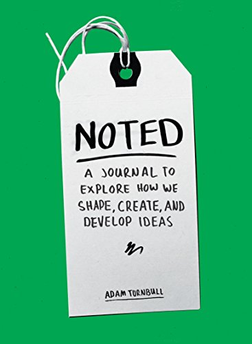 9780399173523: Noted: A Journal to Explore How We Shape, Create, and Develop Ideas