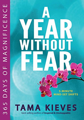 9780399173530: A Year Without Fear: 365 Days of Magnificence