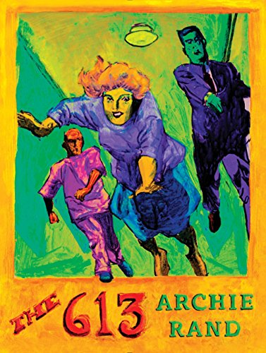 The 613: Archie Rand