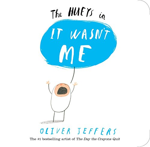 The Hueys in It Wasn't Me: Jeffers, Oliver