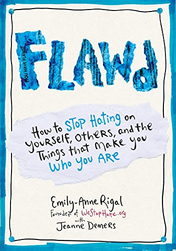 9780399174032: FLAWD: How to Stop Hating on Yourself, Others, and the Things That Make You Who You Are