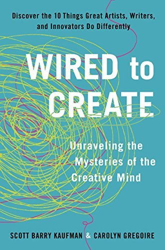 9780399174100: Wired to Create: Unraveling the Mysteries of the Creative Mind