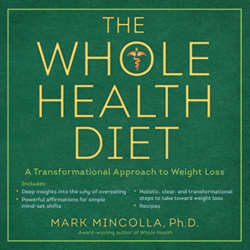 9780399174155: The Whole Health Diet: A Transformational Approach to Weight Loss