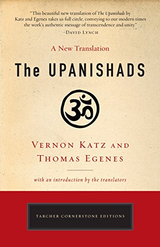 9780399174230: The Upanishads: A New Translation by Vernon Katz and Thomas Egenes (Tarcher Cornerstone Editions)