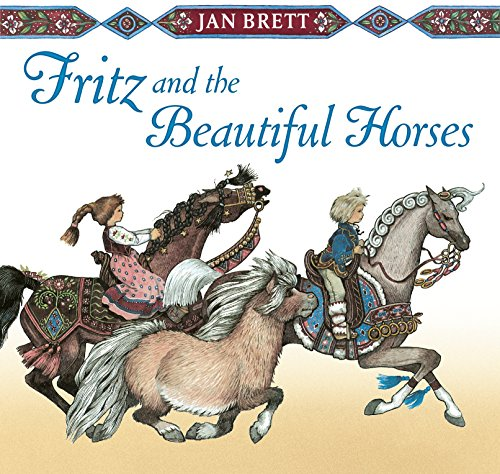 9780399174582: Fritz and the Beautiful Horses
