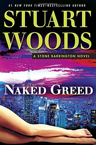9780399174667: Naked Greed (Stone Barrington)