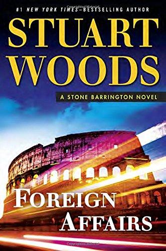 9780399174674: Foreign Affairs (A Stone Barrington Novel)