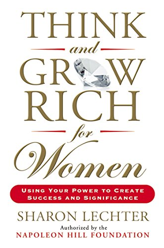 9780399174766: Think and Grow Rich for Women: Using Your Power to Create Success and Significance