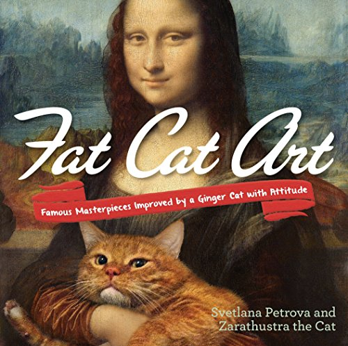 9780399174780: Fat Cat Art: Famous Masterpieces Improved by a Ginger Cat With Attitude