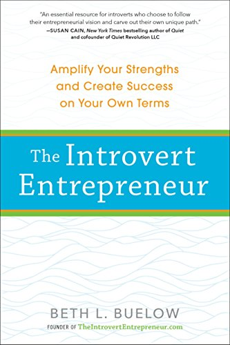 9780399174834: The Introvert Entrepreneur: Amplify Your Strengths and Create Success on Your Own Terms
