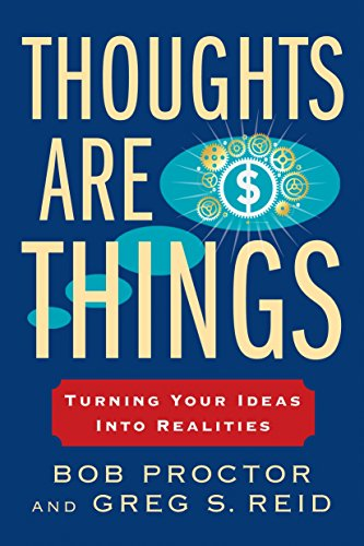 9780399174971: Thoughts Are Things: Turning Your Ideas Into Realities (Think and Grow Rich)