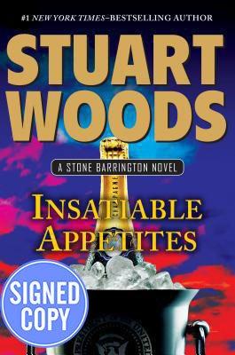 9780399175299: Insatiable Appetites (A Stone Barrington Novel) - Autographed Signed Copy