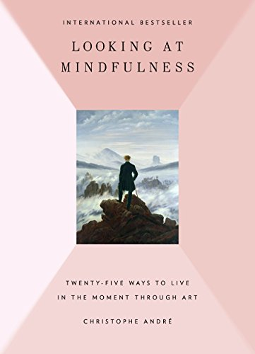 9780399175633: Looking at Mindfulness: 25 Ways to Live in the Moment Through Art