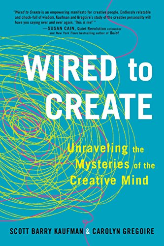 9780399175664: Wired to Create: Unraveling the Mysteries of the Creative Mind