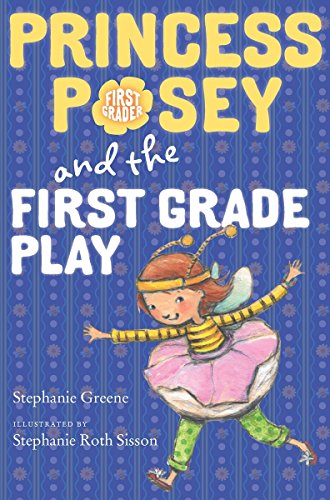 9780399175688: Princess Posey and the First Grade Play (Princess Posey, First Grader)