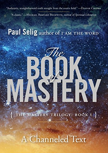 9780399175701: The Book of Mastery: The Mastery Trilogy: Book I (Paul Selig Series)
