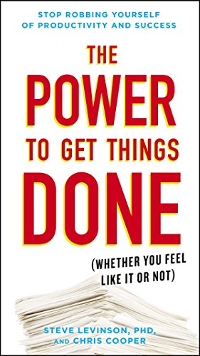 9780399175848: The Power to Get Things Done: (Whether You Feel Like It or Not)