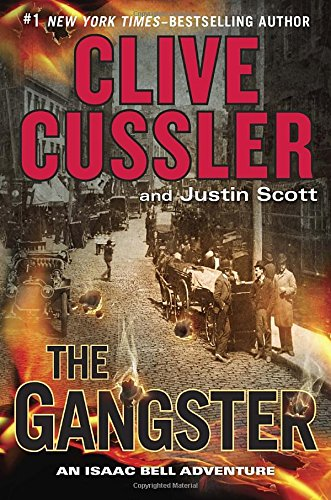 9780399175954: The Gangster (Isaac Bell Adventures)
