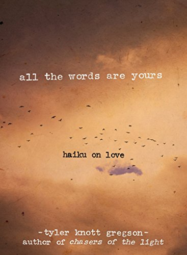 9780399176005: All the Words Are Yours: Haiku on Love