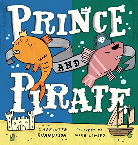 9780399176043: Prince and Pirate