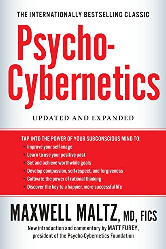 Psycho-Cybernetics, Updated And Expanded: Maltz, Maxwell