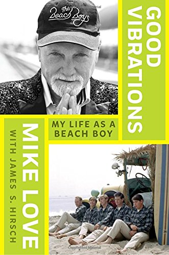 [signed] Good Vibrations: My Life as a Beach Boy