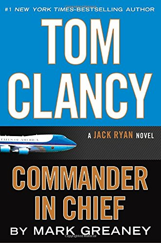 9780399176760: Commander In Chief (Jack Ryan)