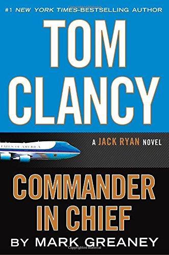 9780399176760: Commander In Chief (Jack Ryan)