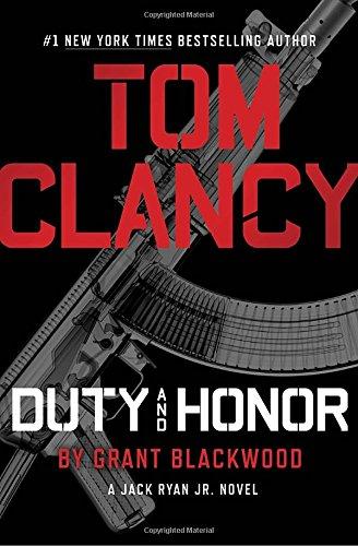 9780399176807: Tom Clancy Duty and Honor (A Jack Ryan Jr. Novel)