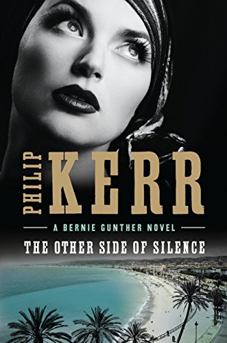 The Other Side of Silence (Signed First Edition): Philip Kerr