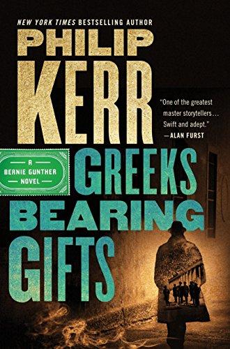 9780399177064: Greeks Bearing Gifts (Bernie Gunther Novel)