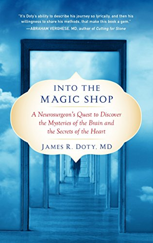 9780399183645: Into the Magic Shop: A Neurosurgeon's Quest to Discover the Mysteries of the Brain and the Secrets of the Heart
