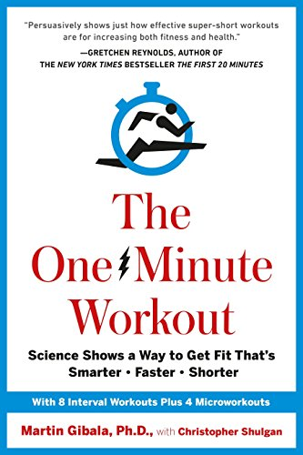9780399183669: The One-Minute Workout: Science Shows a Way to Get Fit That's Smarter, Faster, Shorter